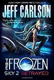 Frozen Sky 2: Betrayed