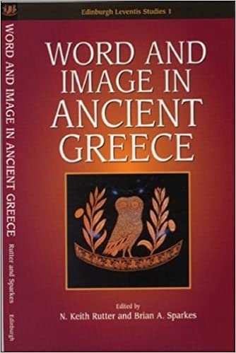 Book Word and Image in Ancient Greece (Edinburgh Leventis Studies) (Edinburgh Leventis Studies)