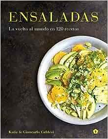 Ensaladas (Spanish Edition): Katie & Giancarlo Caldesi ...