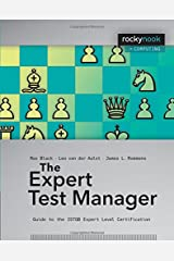 The Expert Test Manager: Guide to the ISTQB Expert Level Certification Paperback