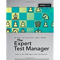The Expert Test Manager: Guide to the ISTGB Expert Level Certification