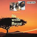 Die weiße Massai | Corinne Hofmann