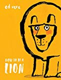 #7: How to Be a Lion