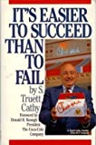 It's Easier to Succeed Than to Fail
