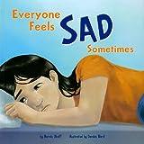 Everyone Feels Sad Sometimes, Marcie Aboff, 1404857559