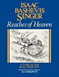img - for Reaches of Heaven: The Stiory of the Baal Shem Tov (English and Yiddish Edition) book / textbook / text book