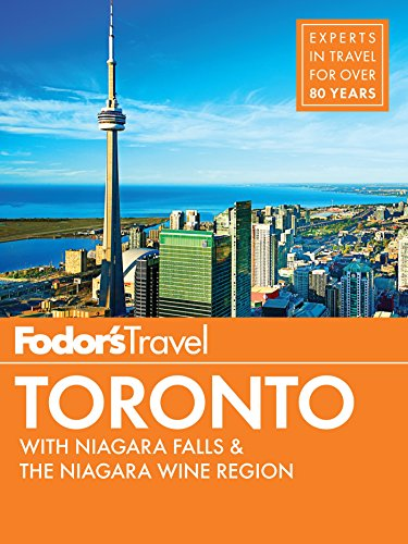 Fodor's Toronto: with Niagara Falls & the Niagara Wine Region (Full-color Travel Guide Book 25) (City Hall Canada)