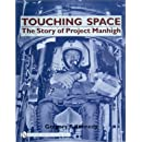 Touching Space the Story of Project Manhigh (Schiffer Military History Book)