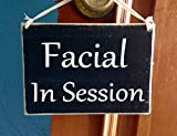 Prim and Proper Decor Facial In Session 8x6 (Choose Color) Rustic Spa Salon Do Not Disturb Custom Wood Wall Door Sign