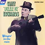 Singin in the Rain by Cliff Edwards