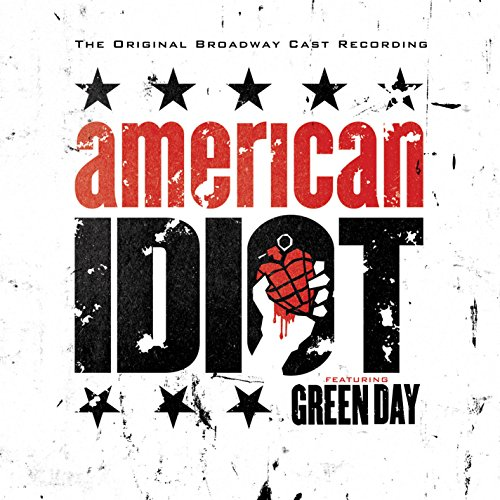 Green Day - American Idiot The Original Broadway Cast Recording Featuring Green Day - Zortam Music