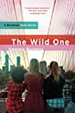 img - for The Wild One: A Brooklyn Girls Novel book / textbook / text book