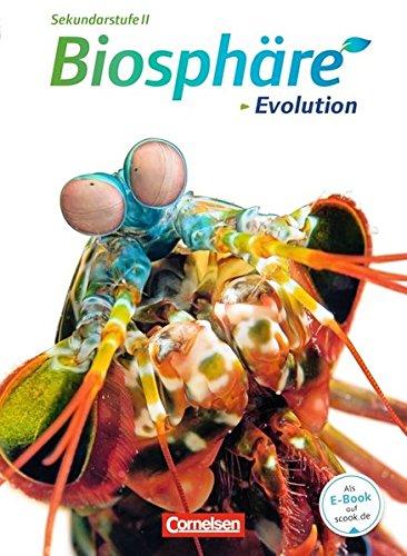 Biosphäre Sekundarstufe II - Themenbände: Evolution: Schülerbuch