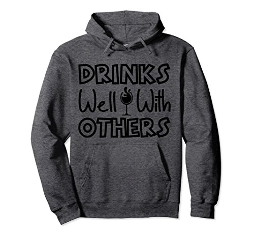 Unisex Drinks Well With Others Funny Alcohol Hoodie Small Dark Heather - Other Alcohol