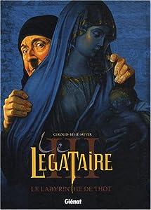 """Afficher """"Légataire (Le) n° 3<br /> labyrinthe de Thot (Le)"""""""