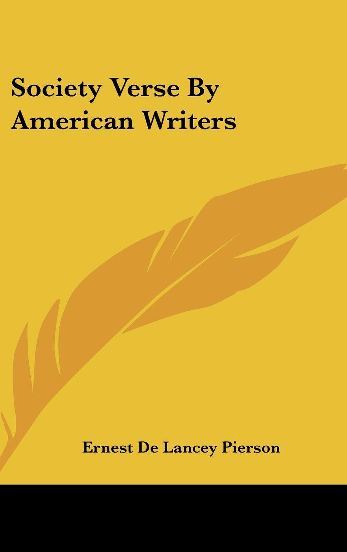Read Online Society Verse By American Writers ebook