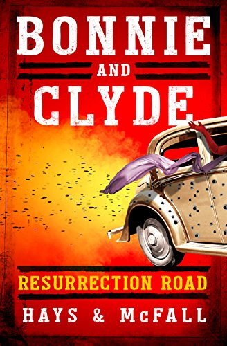 Bonnie Clyde Resurrection Clark Hays ebook product image