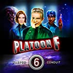 Warped Conduit: Platoon F Book 6   John P. Logsdon,Christopher P. Young