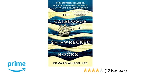The Catalogue Of Shipwrecked Books Christopher Columbus His Son