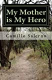 My Mother Is My Hero, Camillo Salerno, 1481262459