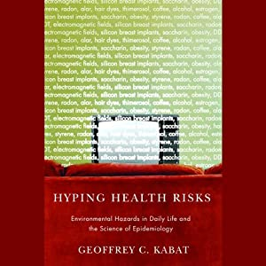 Hyping Health Risks Audiobook