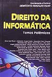 img - for Direito da informatica: Temas polemicos (Portuguese Edition) book / textbook / text book