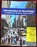 img - for Introduction to Sociology: A Collaborative Approach, Second Edition by Rene L. O'Dell (2010-01-01) book / textbook / text book