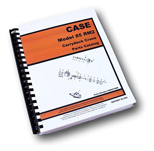 Crane Parts Catalog Manual - Case Drott 85Rm2 Carrydeck Crane Parts Manual Catalog Assembly Exploded View