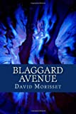Blaggard Avenue, David Morisset, 1466325585