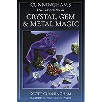 Cunningham's Encyclopedia of Crystal, Gem & Metal Magic (Cunningham's Encyclopedia Series (2))