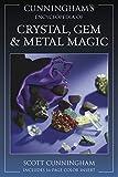 Cunningham's Encyclopedia of Crystal, Gem & Metal