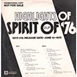 Highlights Of Spirit Of '76
