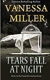 Tears Fall at Night, Vanessa Miller, 149297613X