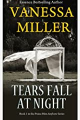 Tears Fall at Night (Praise Him Anyhow) (Volume 1) Paperback