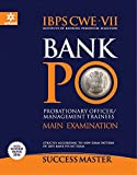 IBPS CWE-VII Bank PO Probationary Officers/Management Trainees Main Examination 2017