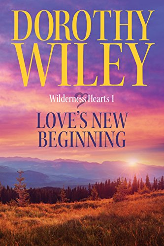 LOVES NEW BEGINNING Historical Wilderness ebook product image