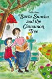 img - for Savta Simcha and the Cinnamon Tree book / textbook / text book