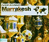 Destination: Marrakesh