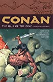 The Hall of the Dead and Other Stories (Conan, Vol. 4)