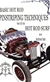HOT ROD SURF ?Basic Hot Rod Pinstriping Techniques with Hot Rod Surf by MWM by Mark Whitney Mehran, MWM (2006) Paperback