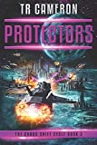 Protectors (The Chaos Shift Cycle) (Volume 3)