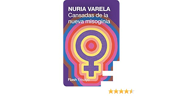 Cansadas de la nueva misoginia eBook: Varela, Nuria: Amazon.es ...