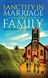 Sanctity in Marriage and Family