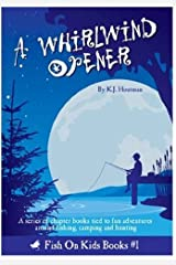 A Whirlwind Opener by K.J. Houtman (2010-08-02) Paperback