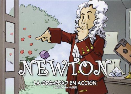 Descargar Libro Newton. La Gravedad En Acción Bayarri Jordi