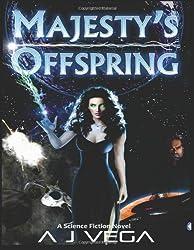 Majesty's Offspring: Age of Majesty, Book 1