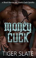 Money Cuck: A Black Ravens MC Erotic Interracial Cuckold Quickie