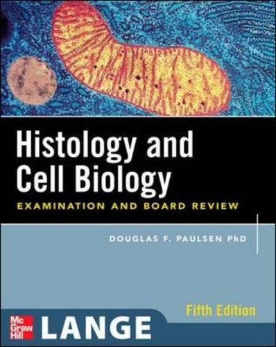 Epithelial Tissue - Histology and Cell Biology: Examination and Board Review, Fifth Edition (LANGE Basic Science)