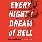 Every Night I Dream of Hell | Malcolm Mackay