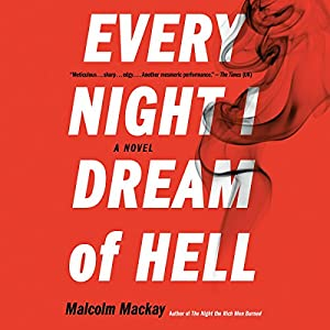 Every Night I Dream of Hell Audiobook